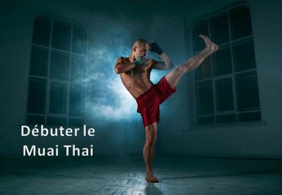 Débuter le Muay Thaï